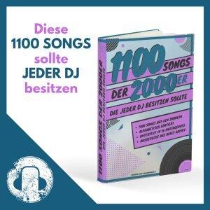 1100 Songs der 2000er, die jeder DJ besitzen sollte