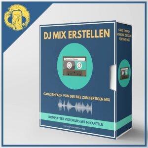 DJ Mix erstellen - Von der Idee zum fertigen Mix