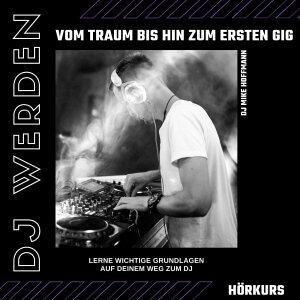 DJ werden Hörkurs