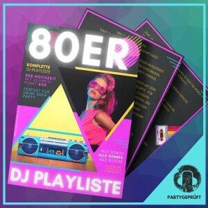 80er Party DJ Playliste